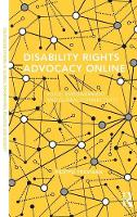 Disability Rights Advocacy Online Voice, Empowerment and Global Connectivity by Filippo (American University, USA) Trevisan