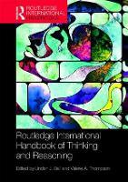 International Handbook of Thinking and Reasoning by Linden J. (University of Central Lancashire, UK) Ball
