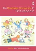 The Routledge Companion to Picturebooks by Bettina Kummerling-Meibauer