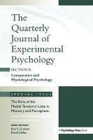The Role of Medial Temporal Lobe in Memory and Perception: Evidence from Rats, Nonhuman Primates and Humans A Special Issue of the Quarterly Journal of Experimental Psychology, Section B by Kim Graham