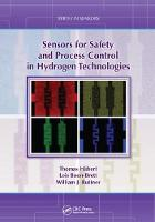 Sensors for Safety and Process Control in Hydrogen Technologies by Thomas (Federal Institute for Materials Research and Testing (Bam) Berlin Germany) Hubert, Lois (European Commissio Boon-Brett
