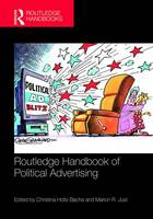 Routledge Handbook of Political Advertising by Christina Holtz-Bacha