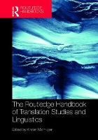 The Routledge Handbook of Translation Studies and Linguistics by Kirsten (University of Leicester, UK) Malmkjaer