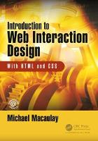 Introduction to Web Interaction Design With HTML and CSS by Michael Macaulay