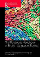 The Routledge Handbook of English Language Studies by Philip Seargeant
