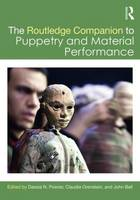 The Routledge Companion to Puppetry and Material Performance by Dassia N. Posner