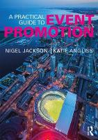 A Practical Guide to Event Promotion by Nigel Jackson, Kate Angliss