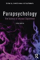 Parapsychology The Science of Unusual Experience by David (Formerly of University of Westminster, London, UK) Groome
