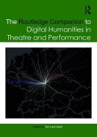 The Routledge Companion to Digital Humanities in Theatre and Performance by Nic Leonhardt