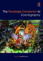 The Routledge Companion to Scenography by Arnold Aronson