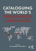 Cataloguing the World's Endangered Languages by Lyle Campbell