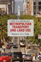 Metropolitan Transport and Land Use Planning for Plexus and Place by David M. Levinson, Kevin Krizek
