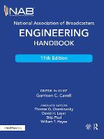 National Association of Broadcasters Engineering Handbook by Garrison C. Cavell
