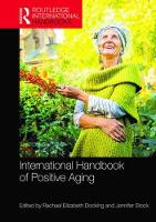 International Handbook of Positive Aging by Rachael Elizabeth Docking
