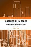 Corruption in Sport by Lisa (University of Minnesota, US) Kihl