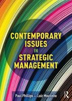 Contemporary Issues in Strategic Management by Luiz Moutinho, Paul Phillips