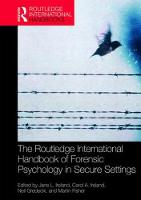 The Routledge International Handbook of Forensic Psychology in Secure Settings by Jane L. Ireland