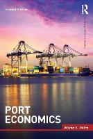 Port Economics by Wayne Kenneth (Old Dominion University, USA) Talley