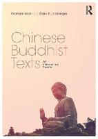 Chinese Buddhist Texts An Introductory Reader by Graham (Chinese University of Hong Kong) Lock, Gary S. (Beijing Normal University - Hong Kong Baptist) Linebarger