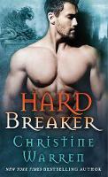 Hard Breaker A Beauty and Beast Novel by Christine Warren