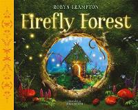 Firefly Forest by Robyn Frampton