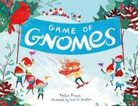 Game of Gnomes by Kirsten Mayer