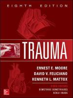 Trauma, Eighth Edition by Ernest E., MD Moore, David V. Feliciano, Kenneth L., MD. Mattox
