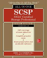 SCSP SNIA Certified Storage Professional All-in-One Exam Guide (Exam S10-110) by Eric A. Vanderburg