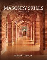 Masonry Skills by Richard T. (Author & Consultant, Masonry) Kreh
