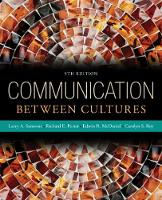 Communication Between Cultures by Edwin McDaniel, Carolyn Roy, Larry A. Samovar, Richard E. Porter