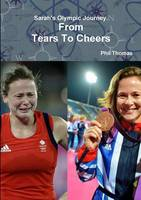 From Tears To Cheers by Phil Thomas