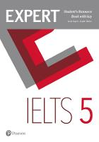 Expert IELTS 5 Student's Resource Book with Key by Louis Rogers