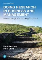 Doing Research in Business and Management by Mark N. K. Saunders, Philip Lewis