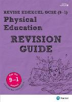 Revise Edexcel GCSE (9-1) Physical Education Revision Guide (with free online edition) by Jan Simister