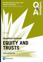 Law Express Question and Answer: Equity and Trusts by John Duddington