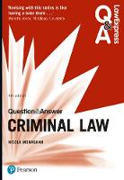 Law Express Question and Answer: Criminal Law by Nicola Monaghan