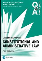 Law Express Question and Answer: Constitutional and Administrative Law by Victoria Thirlaway