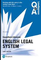 Law Express Question and Answer: English Legal System by Gary Wilson