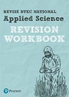 Revise BTEC National Applied Science Revision Workbook by