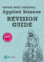 Revise BTEC National Applied Science Revision Guide (with free online edition) by