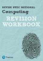 Revise BTEC National Computing Revision Workbook by