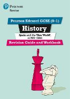 Revise Edexcel GCSE (9-1) History Spain and the New World Revision Guide and Workbook (with free online edition) by Brian Dowse