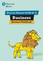 Revise Edexcel GCSE (9-1) Business Revision Workbook for the 2017 qualifications by