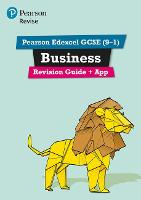 Revise Edexcel GCSE (9-1) Business Revision Guide includes online edition by