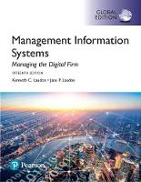 Management Information Systems: Managing the Digital Firm, Global Edition by Jane P. Laudon, Kenneth C. Laudon