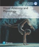 Visual Anatomy & Physiology, Global Edition by Frederic H. Martini, William C. Ober, Judi L. Nath, Edwin F. Bartholomew