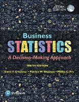 Business Statistics, Global Edition by David F. Groebner, Patrick W. Shannon, Phillip C. Fry