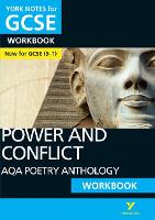 AQA Poetry Anthology - Power and Conflict: York Notes for GCSE (9-1) Workbook by Beth Kemp