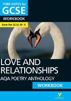 AQA Poetry Anthology - Love and Relationships: York Notes for GCSE (9-1) Workbook by Mary Green
