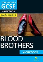 Blood Brothers: York Notes for GCSE (9-1) Workbook by Emma Slater